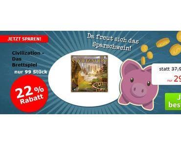 """Spiele-Offensive Aktion - """"Sparschwein""""-Gruppendeal Civilization - Das Brettspiel"""