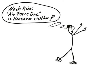 Barack Hussein Obama II mit der Air Force One landet gleich in Hannover (HAJ, Langenhagen EDDV)