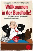 [Rezension] Willkommen in der Bürohölle! (H. Abidi & A. Koeseling (Hrsg.))