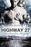 "[Rezension] Mia Brown - Highway 27 ""Geschundene Herzen"""