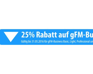 gFM-Business 2.5.1 Update und Rabattaktion im Mai.