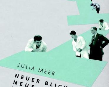 Julia Meer, Neuer Blick auf die Neue Typografie