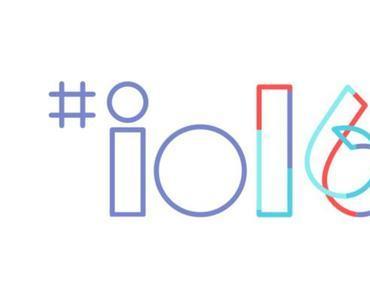 Google I/O 2016 : Keynote hier im Livestream verfolgen