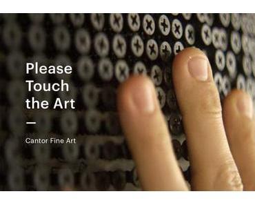 Please Touch the Art – Einfach mal anfassen
