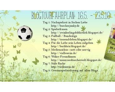 """Blogtour: """"Nachspielzeit in Sachen Liebe"""": Thema heute: Medienzirkus nett oder nervig?"""