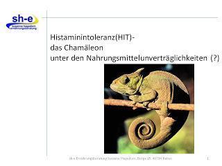 Vortrag: Histaminintoleranz- das Chamäleon unter den Nahrungsmittelunverträglichkeiten(?)