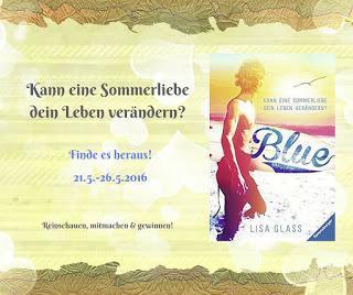 [Blogtour] Gewinner »Blue - Kann eine Sommerliebe dein Leben verändern?« von Lisa Glass
