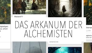"""Mein Projekt """"Das Arkanum Alchemisten"""""""