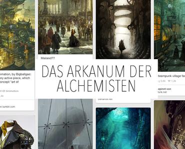 """Mein Projekt """"Das Arkanum der Alchemisten"""""""
