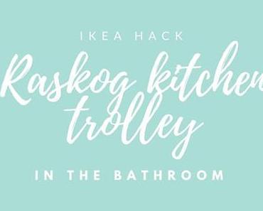 IKEA Hack: Servierwagen im Bad?