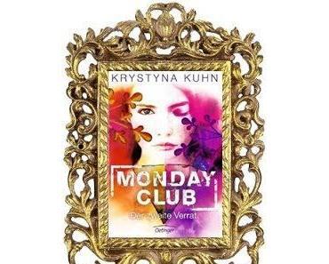 [Rezension] Monday Club 2- der zweite Verrat von Krystyna Kuhn
