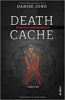 "Leserrezension zu ""Death Cache"" von Danise Juno"