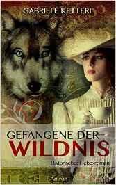 """[Rezension] """"Gefangene der Wildnis"""", Gabriele Ketterl (Amrun)"""