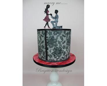 Bitte heirate mich.......Heiratsantrag mit einer Torte