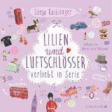 Lilien Luftschlösser verliebt Serie (Folge zwei)…