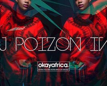 AFRICA IN YOUR EARBUDS #72: DJ POIZON IVY, Kenya Takeover Pt. I