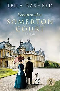 [Rezension] Schatten über Somerton Court || Leila Rasheed