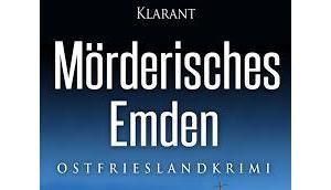 """Buchtipp: """"Mörderisches Emden"""" Wolff"""