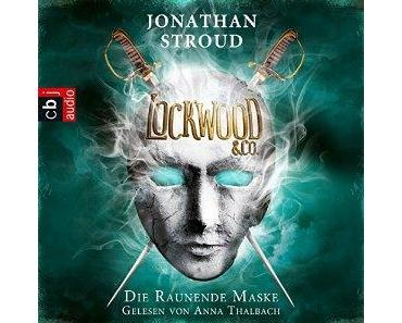 Lockwood & Co 3 - Die raunende Maske