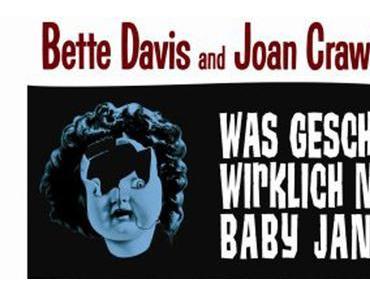 100 DVDs in 100 Wochen: Was geschah wirklich mit Baby Jane?