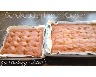 Schokoladen Kirsch Kuchen und Warum er bei uns früher auch Spuck Kuchen hieß