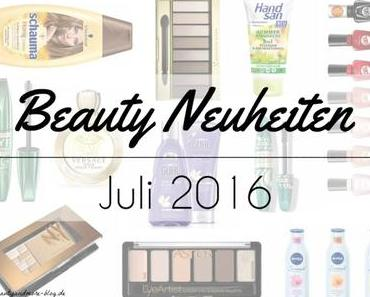 Beauty Neuheiten Juli 2016 – Preview