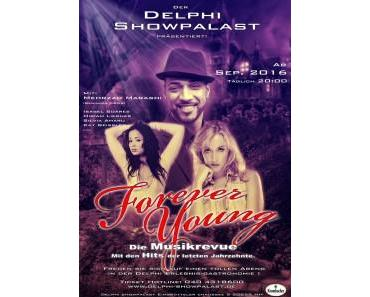 Forever Young im Delphi Showpalast mit Mehrzad Marashi