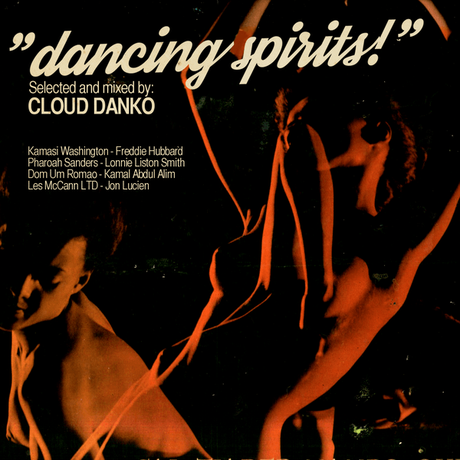 dancing spirits! // selected and mixed by Cloud Danko // a travel to another dimension with flying notes and dancing spirits!
