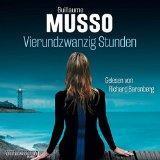 """""""Vierundzwanzig Stunden"""" von Guillaume Musso…"""