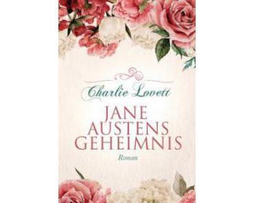 """Leserrezension zu """"Jane Austens Geheimnis"""" von Charlie Lovett"""