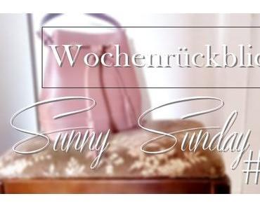 WochenrückblickSunny Sunday #99