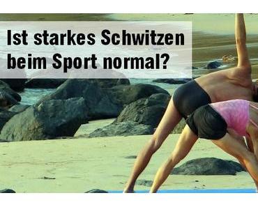Ist starkes Schwitzen beim Sport normal?