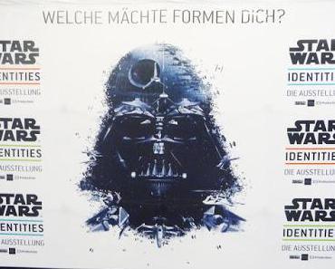 Star Wars Identities - Eindrücke einer Ausstellung
