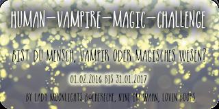 [Human-Vampire-Magic Challenge] Monatsaufgabe August 2016