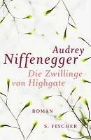 Die Zwillinge von Highgate - Audrey Niffenegger