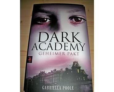 """[REZENSION] """"Dark Academy - Geheimer Pakt"""" (Band 1)"""