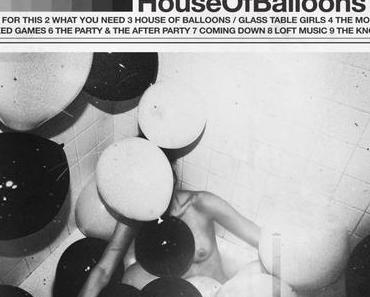 "The Weeknd ""House Of Balloons"""