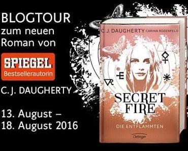 [Blogtour] »Secret Fire - Die Entflammten« von C. J. Daugherty - Tag 4