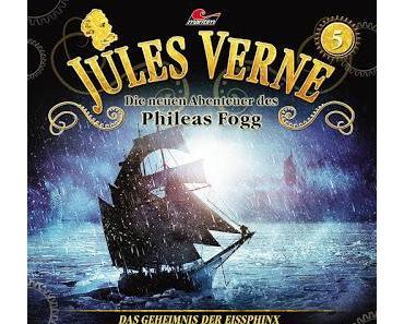 Hörspielrezension: «Jules Verne – Die neuen Abenteuer des Phileas Fogg Folge 5: Das Geheimnis der Eissphinx» (Maritim)