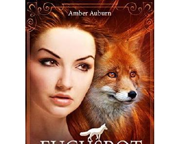Rezension: Fuchsrot : Academy of Shapeshifters von Amber Auburn