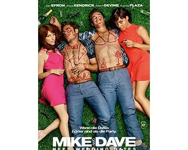 [Filmreview] Mike and Dave need wedding dates