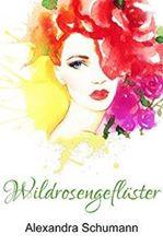 Blogtour: Wildrosengeflüster /Thema: Angst