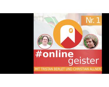 Social Media in Deutschland – #Onlinegeister Nr. 1 (Social-Media-Podcast)