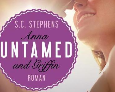 Bad Boy wird erwachsen >> UNTAMED - Anna und Griffin << von S.C. Stephens