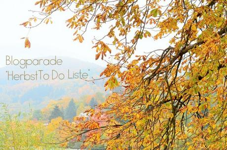 Blogparade: Meine Herbst To Do Liste