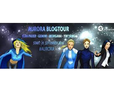 Aurora Blogtour mit Gewinnspiel: Tag 5 - Die Heldinnen aus Teil 7 + 8