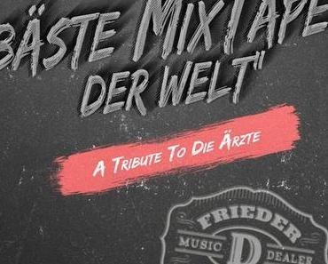 DAS BÄSTE MIXTAPE DER WELT – A Tribute to Die Ärzte featuring The Incredible Hagen – free download