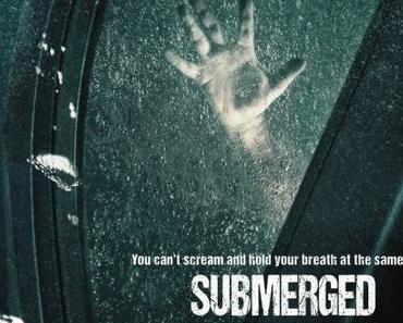 Review: SUBMERGED - Absaufen mit Stil