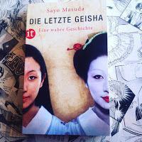 Die letzte Geisha - Eine wahre Geschichte von Sayo Masuda
