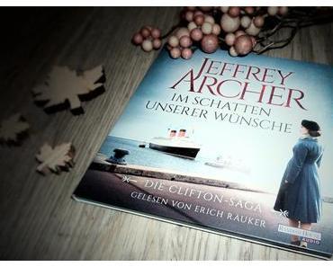 [Rezension] Im Schatten unserer Wünsche || Jeffrey Archer